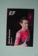 CYCLISME: CYCLISTE : EQUIPE EF EDUCATION 2019 Format 9 X 6.3 : MATTI BRESCHEL - Ciclismo