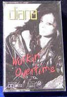 Diana Ross- Workin' Overtime - Cassettes Audio