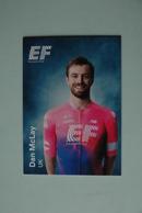 CYCLISME: CYCLISTE : EQUIPE EF EDUCATION 2019 Format 9 X 6.3 :DAN Mc LAY - Ciclismo