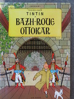 TINTIN En Breton : Bazh-roue Ottokar / Le Sceptre D'Ottokar  Ed An Here 1989 - Boeken, Tijdschriften, Stripverhalen