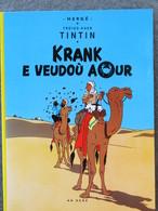 TINTIN En Breton : Krank E Veudoù Aour / Le Crabe Aux Pinces D'or  Ed An Here 1989 - Boeken, Tijdschriften, Stripverhalen