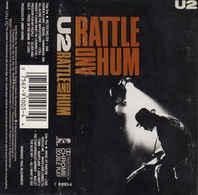 U 2 - Rattle And Hum - Cassettes Audio