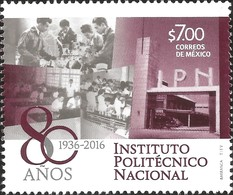 J) 2016 MEXICO, RESEARCH-STUDENTS-FRONT BUILDING, 80 YEARS, INSTITUTO POLITÉCNICO NACIONAL (IPN), MNH - Mexico