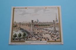 Exposition UNIVERSELLE 1900 > Le Pont ALEXANDRE III ( ? Bijgesneden ? Paré ? ) Imp. J. MINOT Paris ! - Au Bon Marché