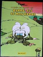 BD LE GENIE DES ALPAGES - 3 - Barre-toi De Mon Herbe - Rééd; 1995 - Génie Des Alpages, Le