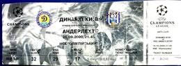 Football Tickets -  F.C. DYNAMO  Kiyv  V  R.S.C. ANDERLECHT ,  2000 ,  EURO - CUP. - Tickets D'entrée