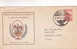 1934 SPECIAL COVER MEXICO- INICIACION DE LA REVOLUCION MEXICANA POR FREANCISCO MADERO. CIRCULEE TO USA - BLEUP - Mexique