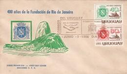 1966 FDC COVER URUGUAY- 400 AÑOS DE LA FUNDACION DE RIO DE JANEIRO- BLEUP - Uruguay