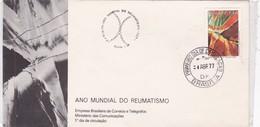 1977 FDC COVER BRAZIL- ANO MUNDIAL DO REUMATISMO- BLEUP - Maladies