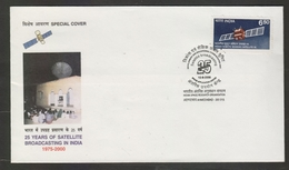India 2000 - 25 Years Of Satellite Broadcasting In India  Ahmedabad Special Cover # 19114  D Inde  Indien - India
