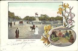 (LE CAIRE   )( EGYPTE )   PLACE DE L OPERA - Le Caire