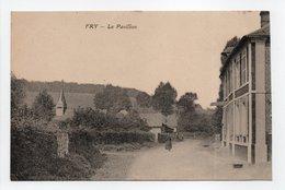 - CPA FRY (76) - Le Pavillon - Photo Desaix - - France