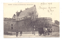 F 44000 NANTES, Le Chateau De La Duchesse Anne, - Cote De La Loire, Entraineur / Coach / Kutsche, 1903 - Nantes