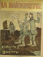 LA BAIONNETTE-1917-127-CINEMA De GUERRE - Libri, Riviste, Fumetti
