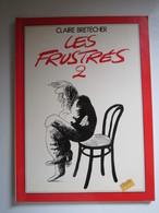 1978 Les Frustrés N°2. Les Frustrés 2 Claire BRETECHER - Brétecher