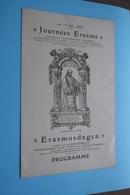 Journées ERASME / ERASMUSDAGEN Te Anderlecht > 14-15 Jul 1936 ( Imp. J. De Vroegh > Zie/voir Photo ) ! - Programmes