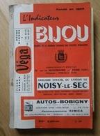 Indicateur BIJOU Annuaire Canton Le Raincy : Clichy Sous Bois Montfermeil Gagny Gournay & Neuilly Sur Marne Noisy Grand - France
