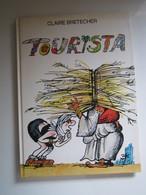 1989 Tourista Claire BRETECHER - Brétecher