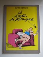 1983 Le Destin De Monique Claire BRETECHER - Brétecher