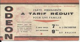Carte Permanente D'entrée ODEON MARSEILLE - Vieux Papiers