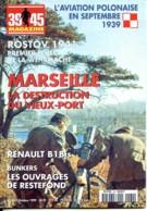 39 45 Magazine N° 160 Aviation Polonaise , Marseille Destruction Vieux Port , Bunkers Restefond , Guerre Militaria - Guerre 1939-45