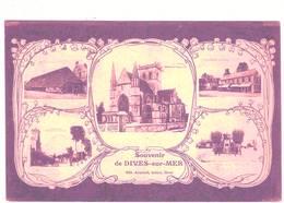 Souvenir De DIVES Sur MER Ed. Anquetil Multivues - Dives