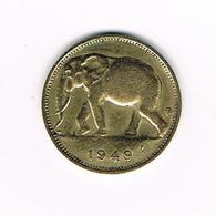 //   BELGISCH  CONGO - CONGO  BELGE  1 FRANK  OLIFANT  1949 - Congo (Belge) & Ruanda-Urundi