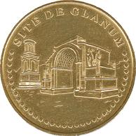13 SAINT RÉMY DE PROVENCE SITE DE GLANUM MÉDAILLE SOUVENIR MONNAIE DE PARIS 2019 JETON MEDALS TOKENS COINS - 2019