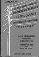 Dictionnaire National Des Communes De France Et D'algérie- Ttelegraphes - Colis Postaux Et Chemin De Fer MEYRAT 1934 - Philately And Postal History