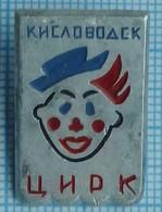 USSR / Badge / Soviet Union / RUSSIA.  Circus Kislovodsk. Clown 1960-70s - Celebrities