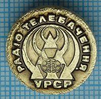 USSR / Badge / Soviet Union / UKRAINE. Radio And Television Of The Ukrainian SSR. Connection Kiev 1980s - Administrations