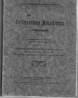 Les Oblitérations Mecaniques Françaises - Gaston TOURNIER - Stéphane STROWSKI - 1927 - Philately And Postal History