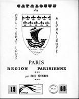 Catalogue Des Obliterations Mecaniques Paris Et Région Parisienne - Paul BREMARD - 1969 - Filatelia E Historia De Correos
