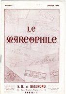 Le Marcophile - De BEAUFOND - Janvier 1947 - Numéro 1 - Marques De L'ain Et L'aisne - Philately And Postal History