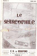 Le Marcophile - De BEAUFOND - Mars 1947 - Numéro 2 - Marques De L'aisne Et L'allier - Philately And Postal History