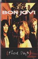 Bon Jovi- These Days - Audiokassetten