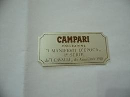 PUBBLICITà TARGHETTA IN METALLO CAMPARI I MANIFESTI D'EPOCA I CAVALLI 1910. - Alcolici