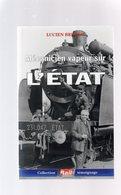 CHEMINS DE FER -  Mécanicien Vapeur Sur L'Etat  (Chemins De Fer De L'Etat)  Machines à Vapeur - Boeken, Tijdschriften, Stripverhalen
