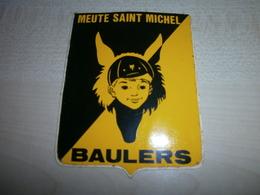 Autocollant Ancien BAULERS MEUTE ST MICHEL - Vignettes Autocollantes