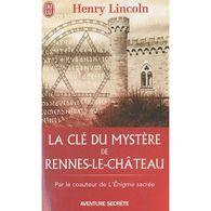 La Clé Du Mystere De Rennes Le Chateau Henry Lincoln +++BE+++ PORT GRATUIT - Esoterismo