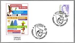 PINOCCHIO AI GIGLI - PINOCHO. Capalle, Firenze, 2015 - Cuentos, Fabulas Y Leyendas