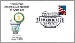 75 Años COLEGIO DE FARMACEUTICOS - 75 Years College Of Pharmacists Of Puerto Rico. San Juan PR 2013 - Farmacia