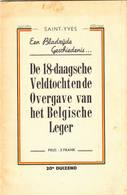"""WO2 """" De 18-daagsche Veldtocht En De Overgave Van Het Belgische Leger """" - Oorlog 1939-45"""