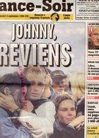 FRANCE SOIR SAMEDI 5 SEPTEMBRE 1998- JOHNNY HALLYDAY STADE DE FRANCE-JEAN CLAUDE CAMUS- - Zeitungen
