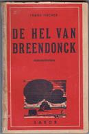 """Willebroek Breendonk Fort WO2 """" De Hel Van Breendonck Herinneringen """" Frans Fischer - Oorlog 1939-45"""
