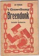 """Willebroek Breendonk Fort WO2 """" 't Gruwelkamp Breendonk """" Jef Peeraer - Oorlog 1939-45"""