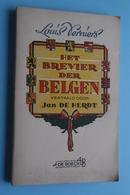 Het BREVIER Der BELGEN ( Louis Verniers / Vert. Jan De Herdt (uitg. De Boeck) Anno 1947 > Zie Kleefbrief Binnenin AUB ! - Livres