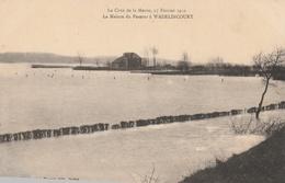 La Crue De La Meuse, 23 Février 1910 - La Maison Du Passeur à WADELINCOURT - France