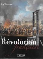 """LIVRE NEUF """"LA TERREUR"""" LA RéVOLUTION FRANCAISE ( NEUF SOUS SCELLé) - Geschiedenis"""