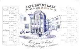 Porseleinkaart Carte Porcelaine - Café Bordelais Place Du Lion D'Or Gand (Litho T. Impens, Avec Tarif Vins..avant 1865) - Visitekaartjes